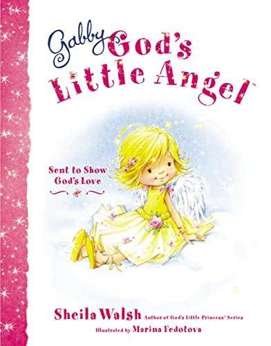 9781400317158: Gabby, God's Little Angel