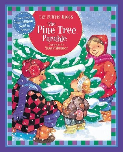 9781400318087: The Pine Tree Parable (Parable Series)