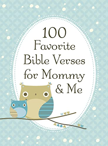 9781400318148: 100 Favorite Bible Verses for Mommy and Me