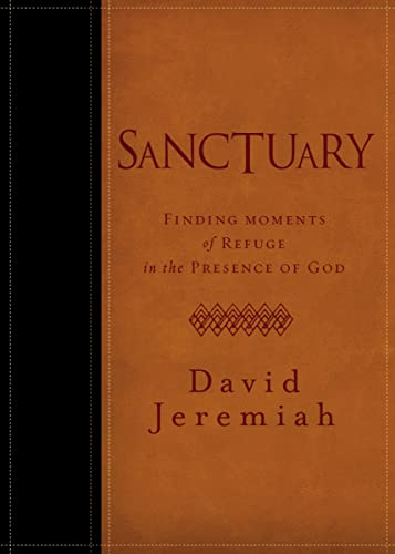 9781400318278: Sanctuary: Finding Moments of Refuge in the Presence of God