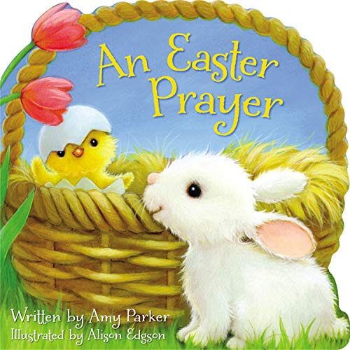 9781400319411: An Easter Prayer (Time to Pray (Tommy Nelson))