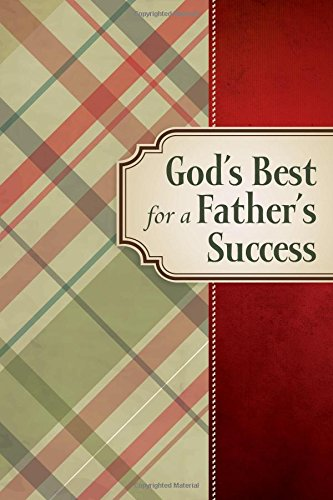 9781400320158: God's Best for a Father's Success