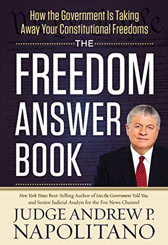 9781400320295: The Freedom Answer Book: How the Government Is Taking Away Your Constitutional Freedoms (Answer Book Series)