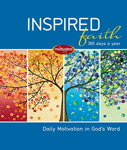 9781400320325: Inspired Faith: 365 Days a Year: Daily Motivation in God's Word