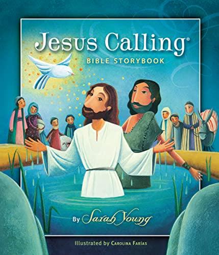 9781400320332: Jesus Calling Bible Storybook (Jesus Calling (R))