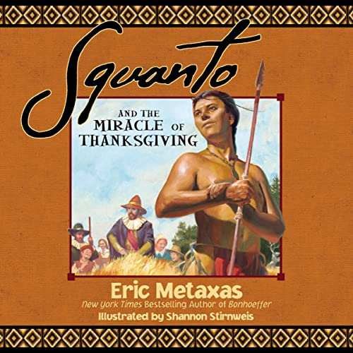 9781400320394: Squanto and the Miracle of Thanksgiving