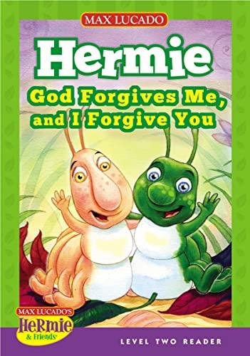 9781400320646: God Forgives Me, and I Forgive You (Max Lucado's Hermie & Friends)
