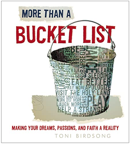 9781400320790: More Than a Bucket List: Making Your Dreams, Passions, and Faith a Reality