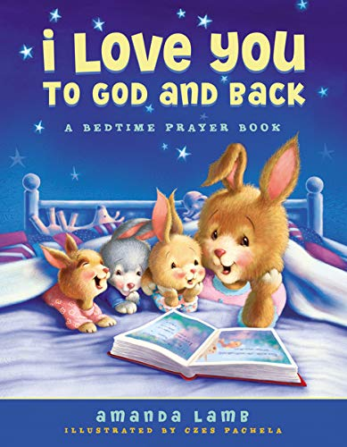 I Love You to God and Back (Hardback or Cased Book)
