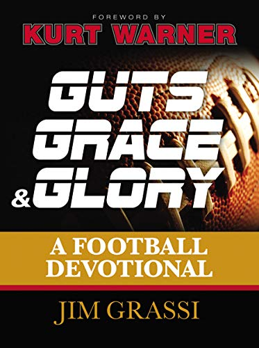 9781400320899: Guts, Grace, and Glory: A Football Devotional