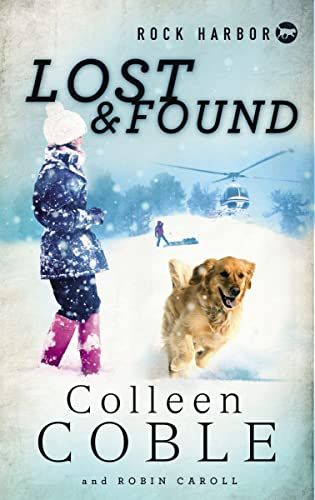 Rock Harbor Search and Rescue: Lost and Found (1400321638) by Coble, Colleen