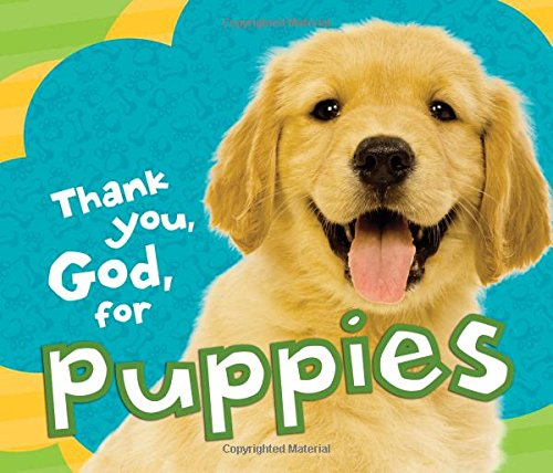 9781400321780: Thank You, God, for Puppies