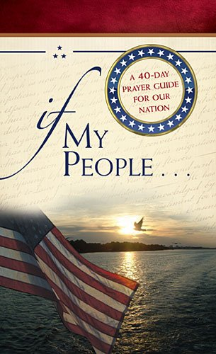 If My People...: A 40-Day Prayer Guide for Our Nation (9781400321940) by Jack Countryman