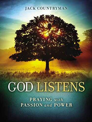 9781400322305: God Listens: Praying with Passion and Power