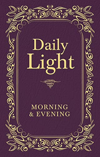 9781400322572: Daily Light: Morning and Evening Devotional