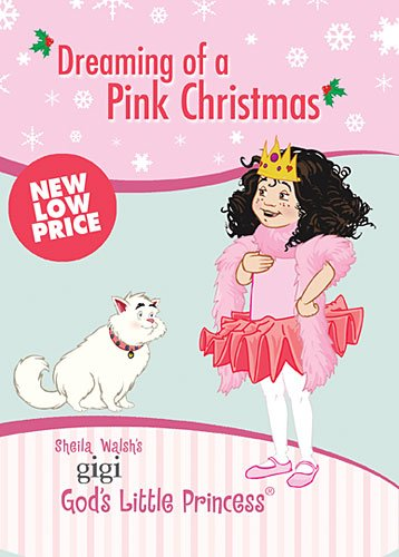 9781400322596: Dreaming of a Pink Christmas: A Lesson About the Real Treasure at Christmas