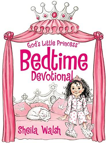 God's Little Princess Bedtime Devotional: Walsh, Sheila; Fortner, Tama