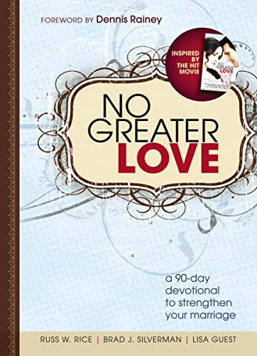 9781400323166: No Greater Love: A 90-Day Devotional to Strengthen Your Marriage