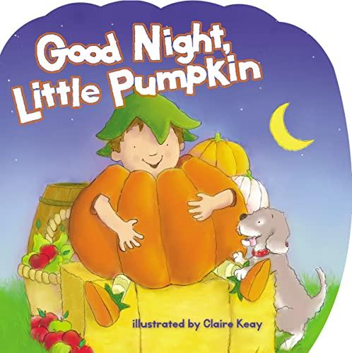 Good Night, Little Pumpkin: Keay, Claire