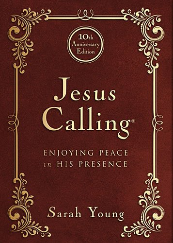 9781400324293: Jesus Calling - 10th Anniversary Expanded Edition: Enjoying Peace in His Presence