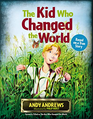 The Kid Who Changedthe  World: Andrews, Andy
