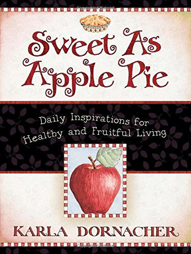 Sweet as Apple Pie (1400370558) by Karla Dornacher