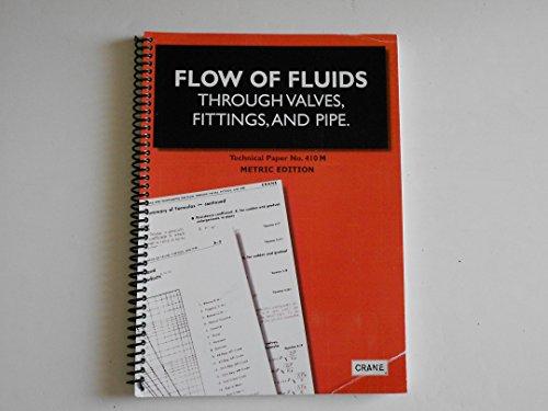 Flow of Fluids Through Valves, Fittings &