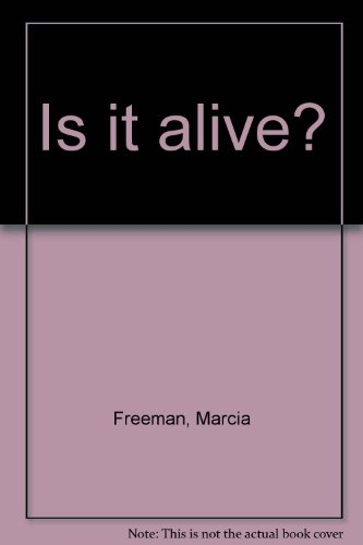 9781400731992: Is it alive?