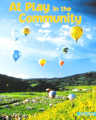 At Play in the Community (Newbridge Early: Judy Nayer