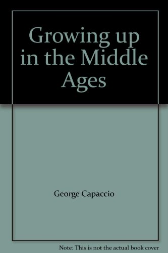 Growing up in the Middle Ages: George Capaccio