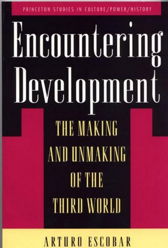 9781400802005: Encountering Development: The Making and Unmaking of the Third World