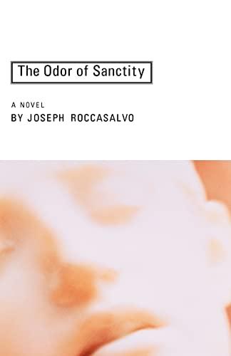 The Odor of Sanctity: Roccasalvo, Joseph