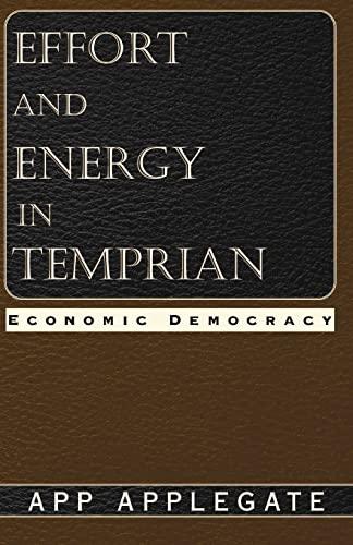 9781401010164: Effort and Energy in Temprian: Economic Democracy