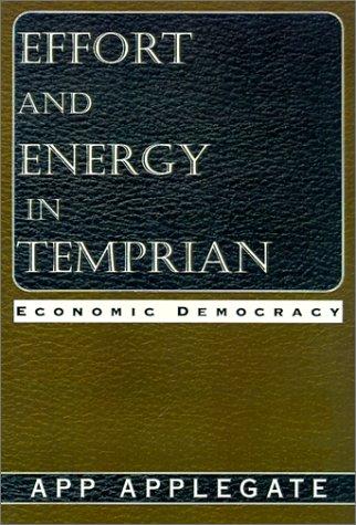9781401010171: Effort and Energy in Temprian: Economic Democracy