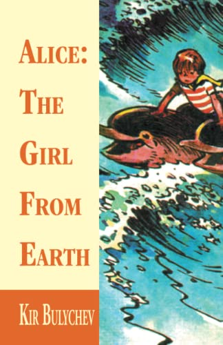 9781401013127: Alice: The Girl from Earth