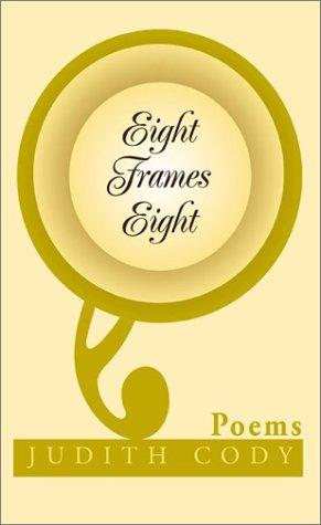 Eight Frames Eight: Cody, Judith