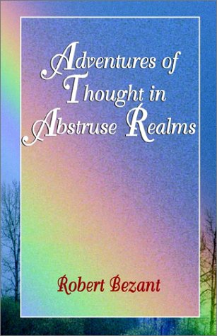 Adventures of Thought in Abstruse Realms