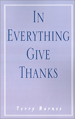 9781401016111: In Everything Give Thanks