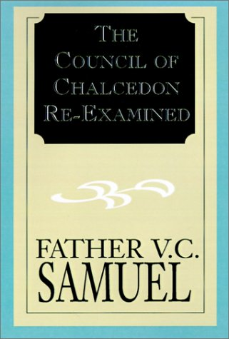 9781401016456: The Council of Chalcedon Re-Examined