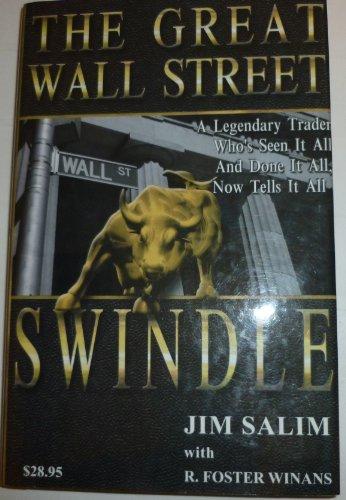 THE GREAT WALL STREET SWINDLE. Signed by Jim Salim.: Salim, Jim; R. Foster Winans