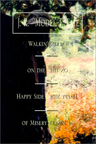 9781401020422: Walkin' on the Happy Side of Misery: A Slice of Life on the Appalachian Trail