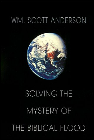 9781401020965: Solving the Mystery of the Biblical Flood