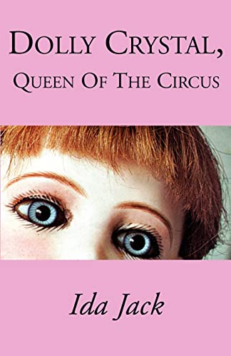 Dolly Crystal, Queen of the Circus (Paperback)