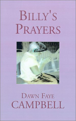Billy's Prayers: Dawn Campbell
