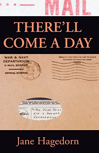 9781401022662: There'll Come a Day: Letters from a G.I.