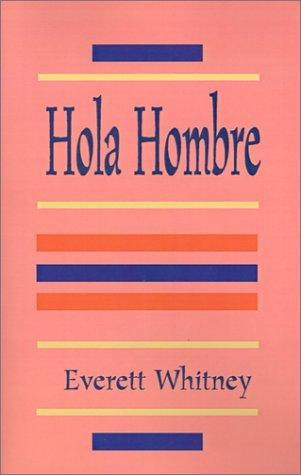 9781401022822: Hola Hombre