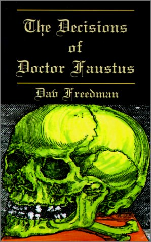 Stock image for The Decisions of Doctor Faustus for sale by Pro Quo Books