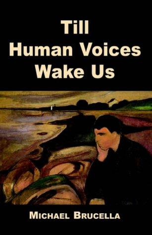 9781401025502: Till Human Voices Wake Us