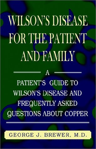 9781401029050: Wilson's Disase for the Patient and Family