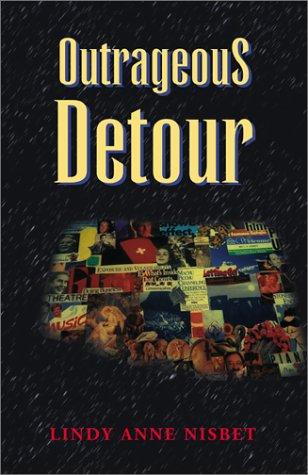 Outrageous Detour: Nisbet, Lindy Anne